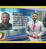 Calabar to use Coach's Death as Motivation for Champs | TVJ Sports News