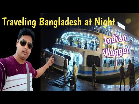 Travelling in Bangladesh at Night Bus and Launch | Cheapest Bangladesh Tour Guide | Travel Series