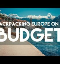 BACK PACKING EUROPE ON A BUDGET // MY TRAVEL TOUR GUIDE