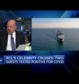 Jim Cramer has questions about two cruise line guests testing positive for Covid