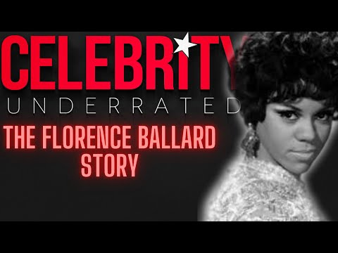 Celebrity Underrated – The Florence Ballard Story