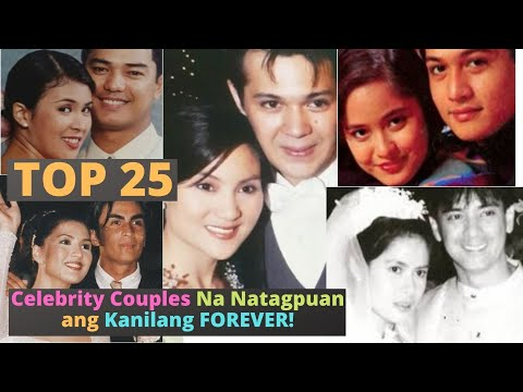 Top 25 Celebrity Couple na Napatunayang May Forever~ Best Love Stories