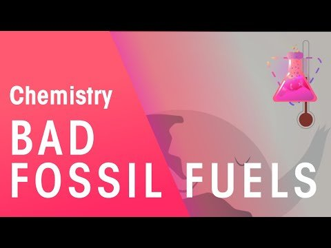 Burning Fossil Fuels and Climate Change | Environmental Chemistry | FuseSchool