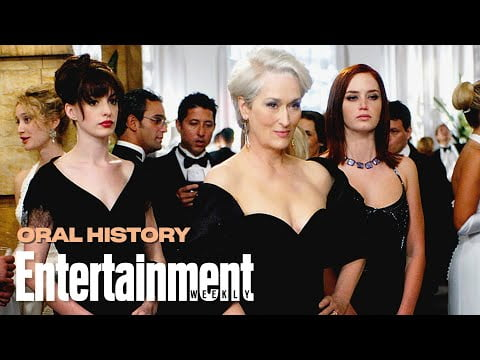 'The Devil Wears Prada' Oral History W/ Meryl Streep, Anne Hathaway and More   Entertainment Weekly