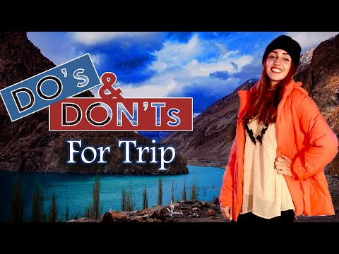 Travelling to Northern Areas of Pakistan: Dos and Don'ts | Mydah The Secret Stylist