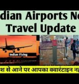 New Travel Guideline For UK Passengers Travelling to India.