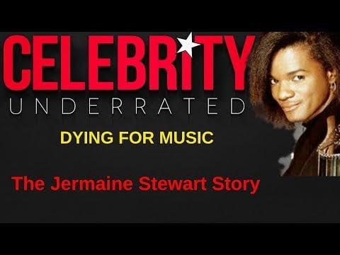 Celebrity Underrated – The Jermaine Stewart Story