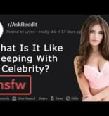 What Is It Like Sleeping With A Celebrity (r/Gonewild   r/Stories   r/Askreddit   Top post)