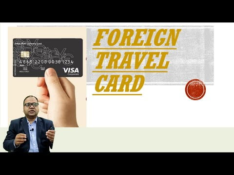 Foreign Travel Cards for Travelling abroad