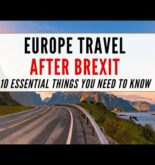 Travelling to Europe after BREXIT- 10 essential things you need to know