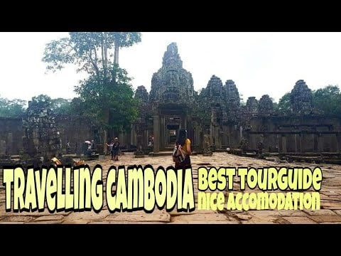 TRAVELLING CAMBODIA(best tour guide in Angkor Wat)
