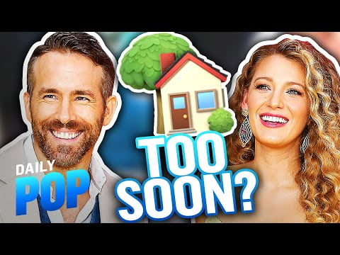 Ryan Reynolds Wanted to Buy a House With Blake Lively After a Week   Daily Pop   E! News