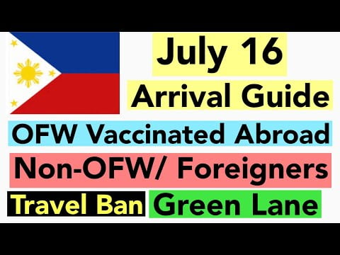 🇵🇭PHILIPPINES TRAVEL UPDATE | ARRIVAL GUIDE STARTING JULY 16 | OFW/NON-OFW/FOREIGN NATIONALS |