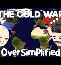 The Cold War – OverSimplified (Part 1)