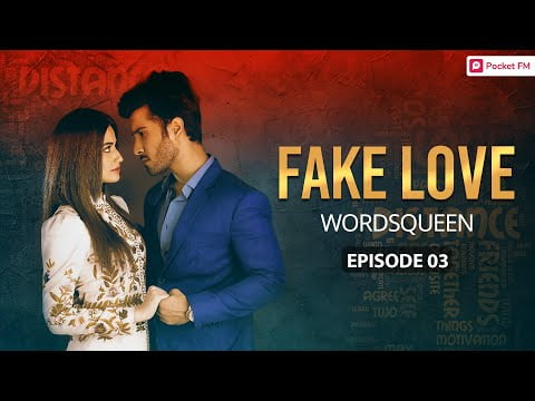 Fake Love   Ep 03   Become A Celebrity Overnight   Pocket FM   Romantic Story In Hindi