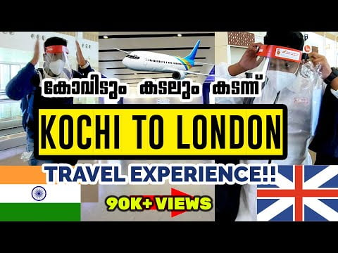 India to UK Flight travel Experience   Travelling with Restrictions   UK malayalam   Steffin Shaji