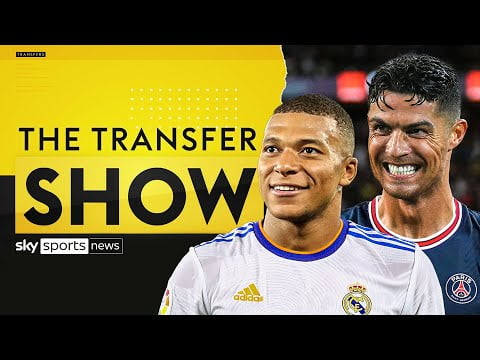 How Kylian Mbappe and Cristiano Ronaldo could make HUGE moves this summer!   The Transfer Show