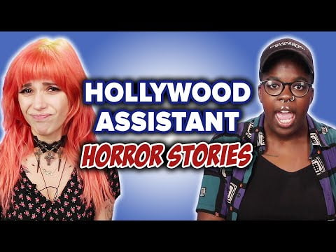 Hollywood Assistants Reveal Their Horror Stories