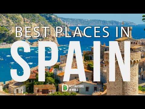 10 Best Places To Visit In SPAIN- Top 10    Travel Video