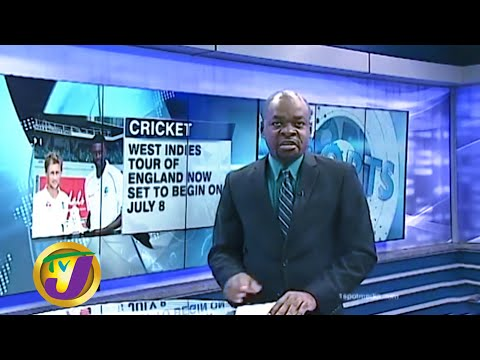 W.I. England Tour Officially Rescheduled for July: TVJ Sports News – June 2 2020