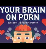 Part 1-5: Your Brain on Porn | Animated Series