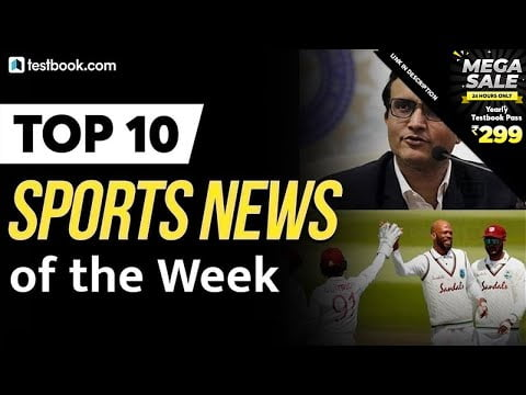 Top 10 Sports News of the Week   Latest Updates   Sports Current Affairs 2020
