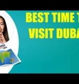 BEST TIME TO VISIT DUBAI & Travel Tips