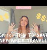 TOP 10: TIPS TO SAVE MONEY WHILE TRAVELLING