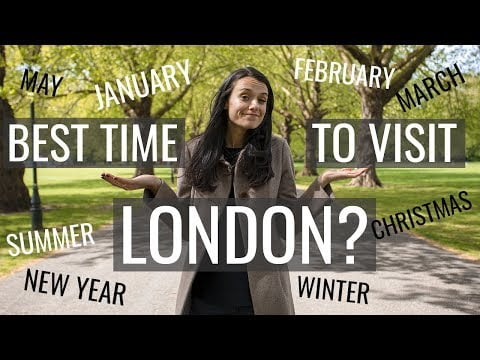 The Best Time of Year to Visit London ❄️☀️London Travel Guide | Love and London