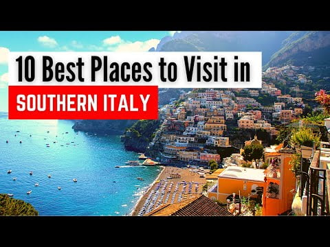 10 Best Places to Visit in Southern Italy   Southern Italy Travel Guide