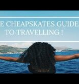 THE CHEAPSKATES GUIDE TO TRAVELLING  8 KEY TIPS