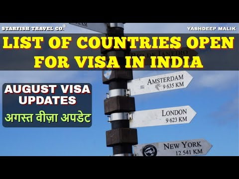 List of Countries Open for VISA in August in India   Vaccination & Quarantine Status   हिंदी में