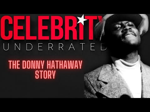 Celebrity Underrated – The Donny Hathaway Story (Xmas Special)