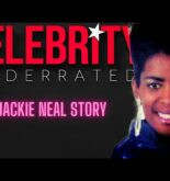 Celebrity Underrated – The Jackie Neal Story