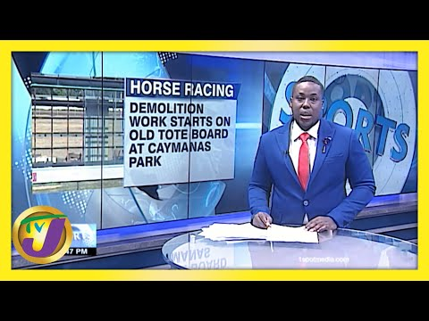 Demolition of Old Tote Board Underway at Caymanas Park | TVJ Sports News