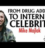 From Drug Addict to Internet Celebrity: The Redemption Story of Mike Majlak