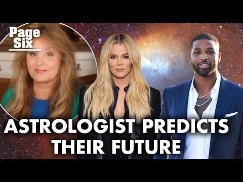 Astrologer predicts Khloé Kardashian and Tristan Thompson's future   Page Six Celebrity News
