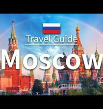 【Moscow】 Travel Guide – Top 10 Moscow | Russia Travel | Eastern Europe Travel | Travel at home