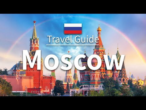 【Moscow】 Travel Guide – Top 10 Moscow   Russia Travel   Eastern Europe Travel   Travel at home