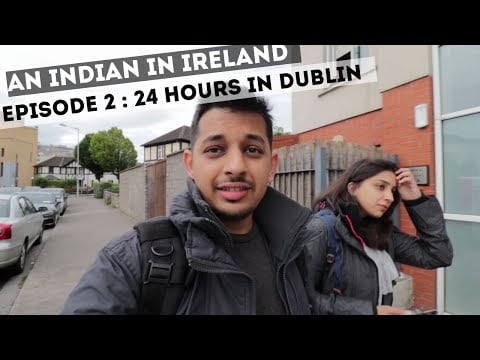 24 Hours In Dublin  🇮🇪 – Best things To Do, See and Eat in 1 Day | Indian in Ireland Vlog – | E02