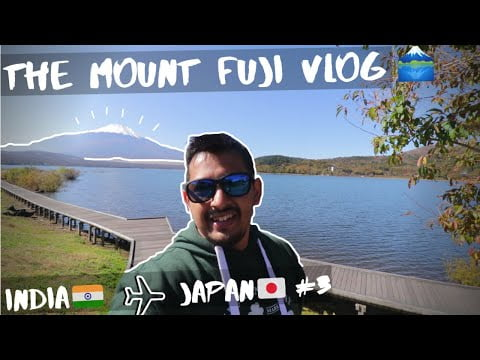 72 Hours in Fuji Fives Lakes Region   The Ultimate Mt. Fuji Travel Guide   An Indian In Japan E03