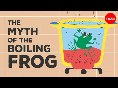 """The """"myth"""" of the boiling frog"""