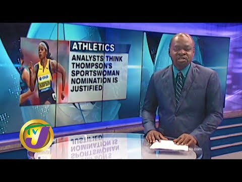 TVJ Sports News: Analysts Agree with Thompson-Herah's Nomination – January 7 2020