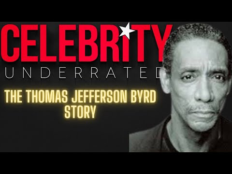 Celebrity Underrated – The Thomas Jefferson Byrd Story