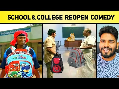 SCHOOL COLLEGE REOPEN – Meme Review | Day 1 – Comedy  | Funny Student  Comedy (*தெறிக்க விடலாமா?*)