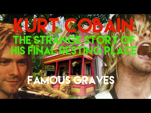 Famous Graves : Kurt Cobain | The Strange Story of What Happened To His Ashes | Real Location Visit