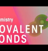 What Are Covalent Bonds   Properties of Matter   Chemistry   FuseSchool