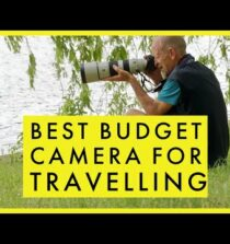 Best Budget Camera for Travelling in 2021