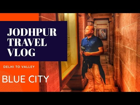 How To Plan – Jodhpur / Best Places to Visit – Budget Travelling