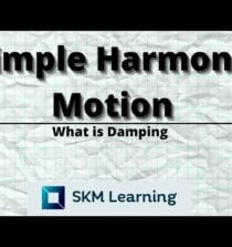 Oscillation- What is damping? | A2 Physics (9702) | SKM Learning